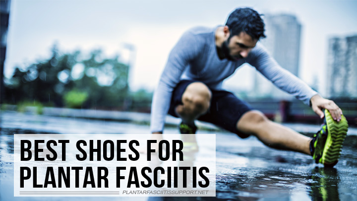 ShoesForPlantarFasciitis